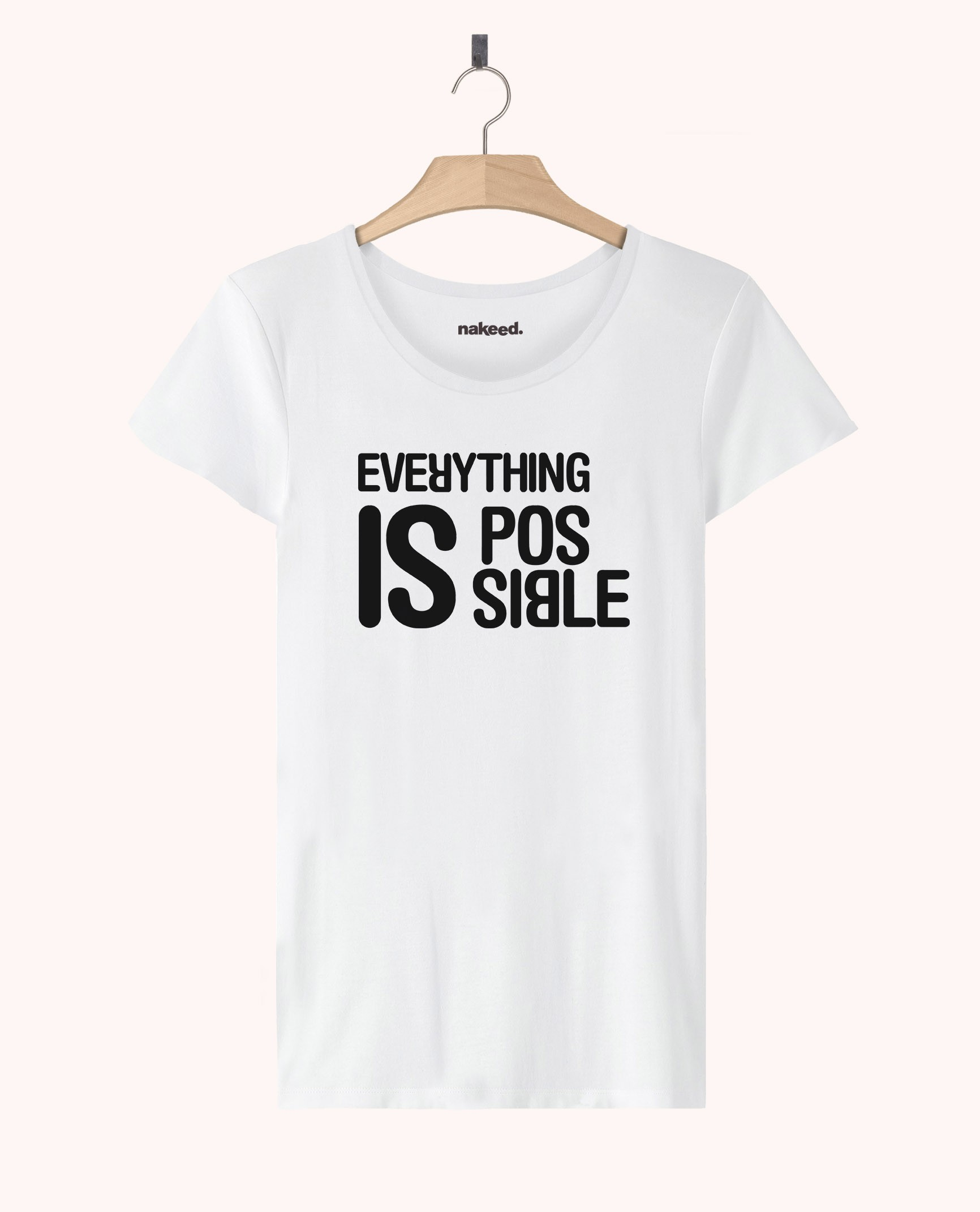 Teeshirt Everything is Possible
