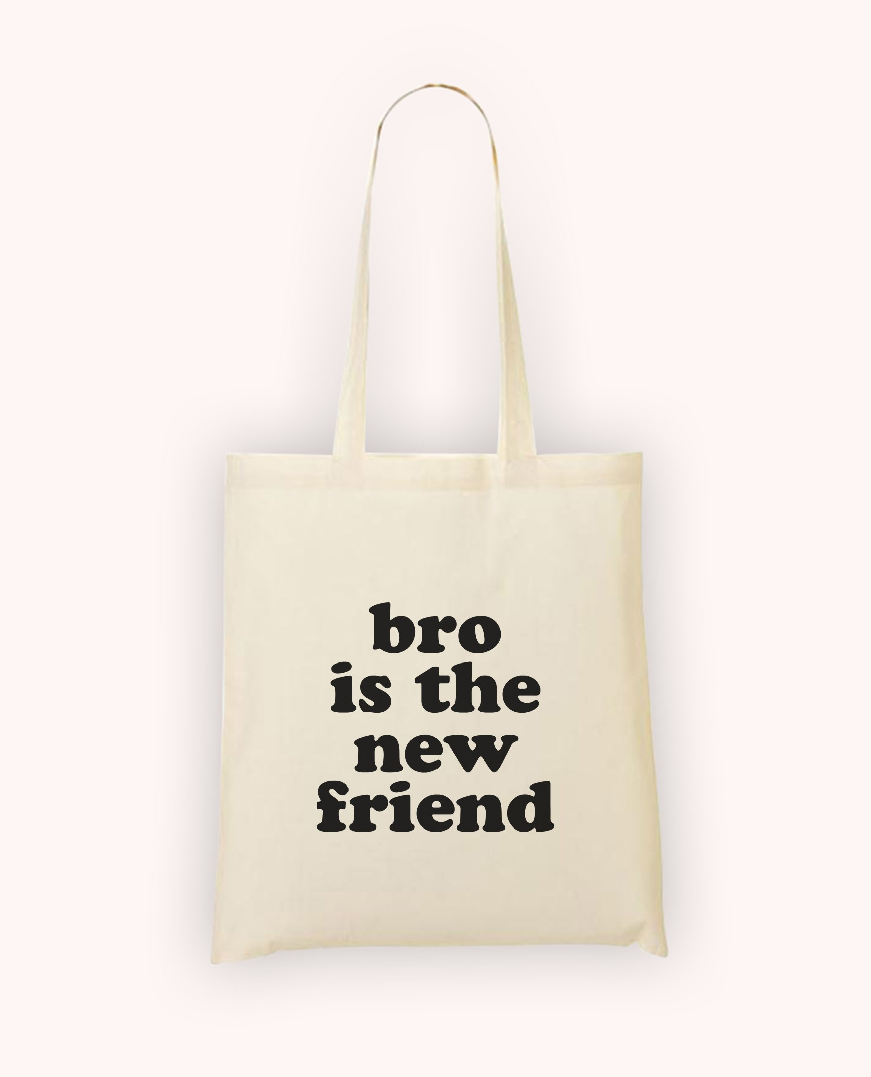 Totebag Bro is the New Friend