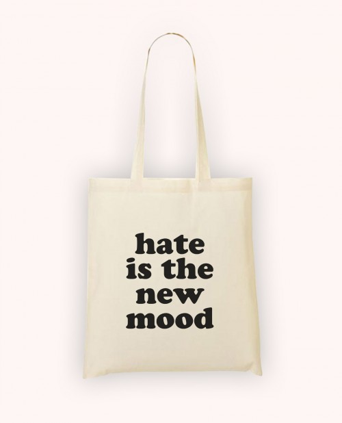 Totebag Hate is the New Mood