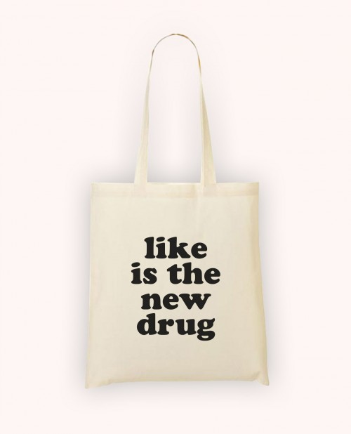 Totebag Like is the New Drug