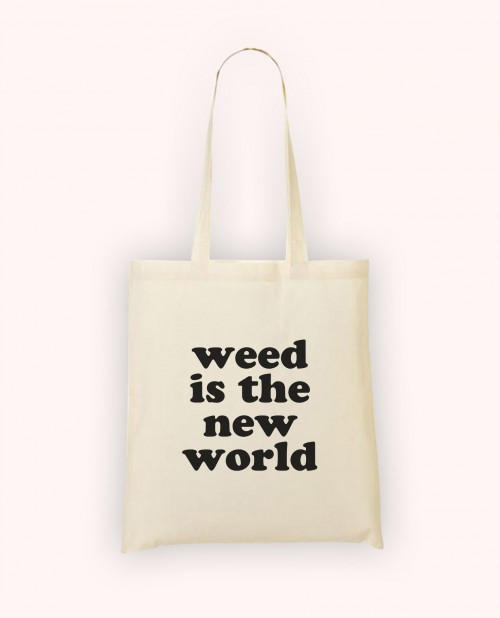 Totebag Weed is the New World
