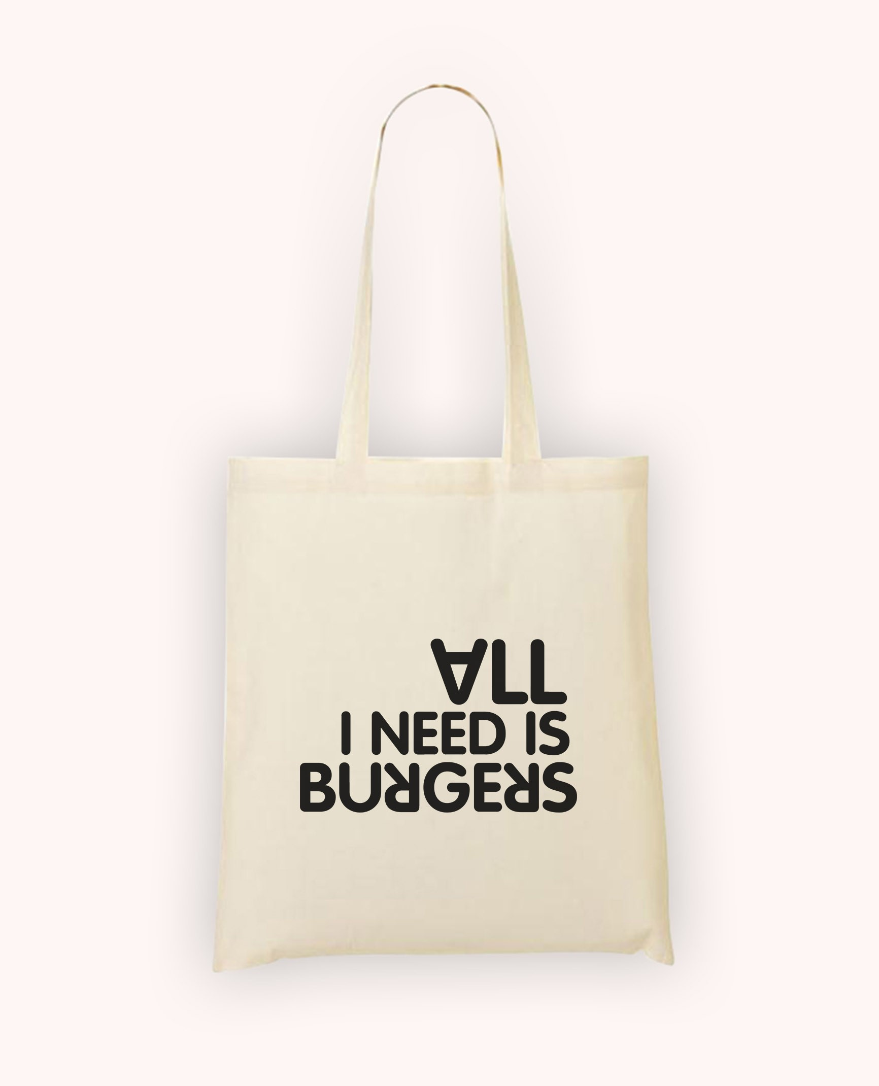 Totebag All I Need is Burgers