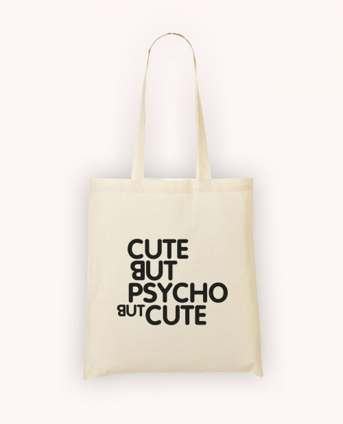 Totebag Cute but Psycho