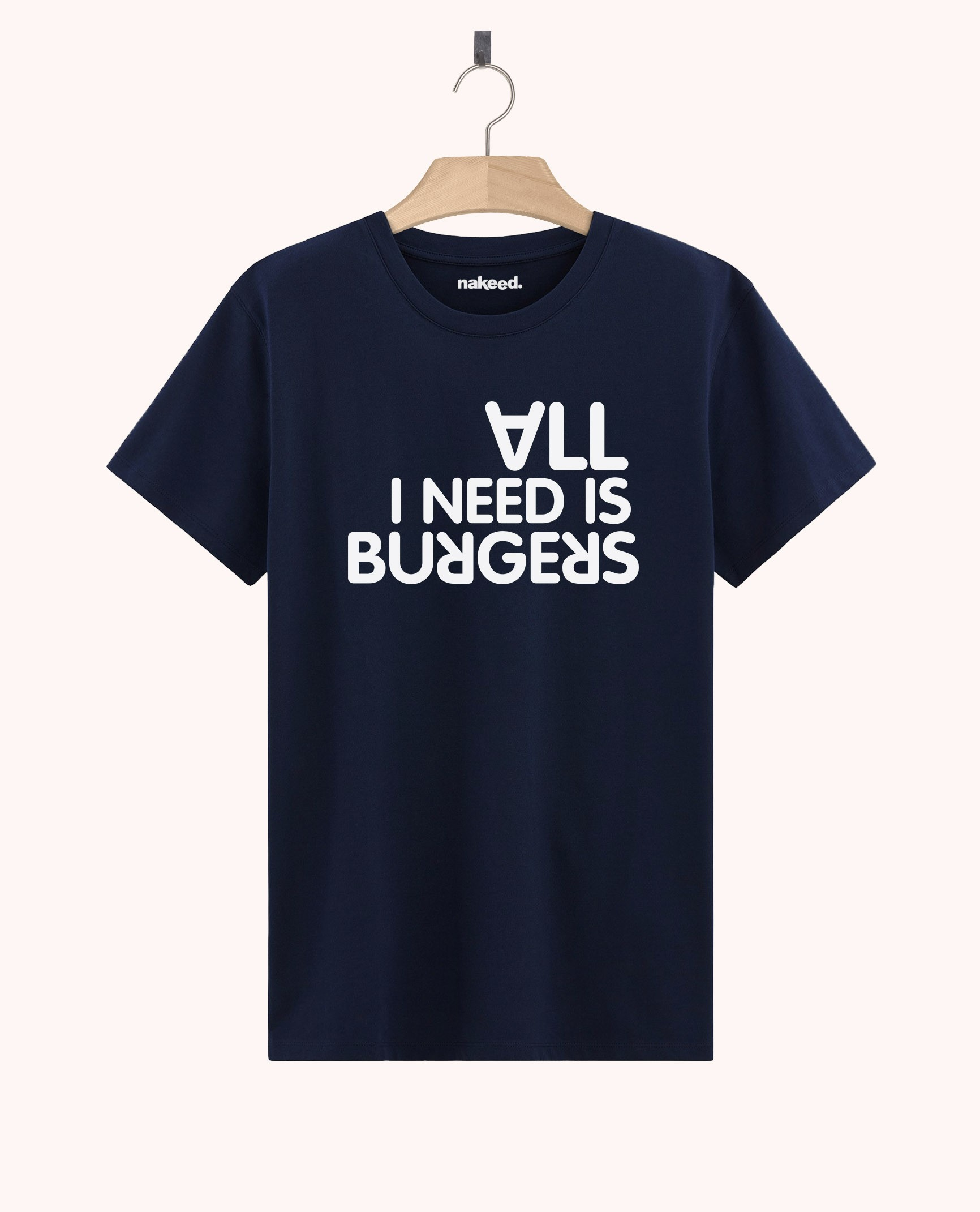 Teeshirt All I Need is Burgers