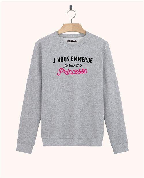 Sweatshirt J'vous emmerde je suis une princesse