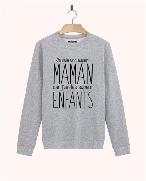 Sweatshirt Je suis une super maman