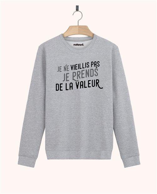 Sweatshirt Je prends de la valeur