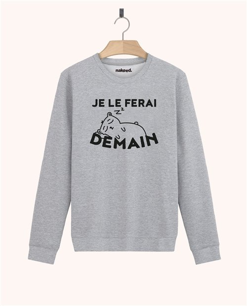 Sweatshirt Je le ferai demain