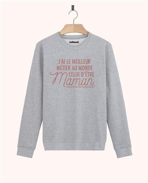 Sweatshirt J'ai le meilleur metier du monde