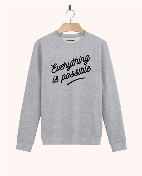 Sweatshirt Everything is possible