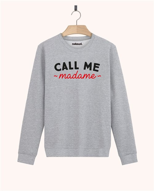 Sweatshirt Call me Madame
