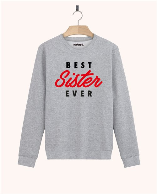 Sweatshirt Best sister ever