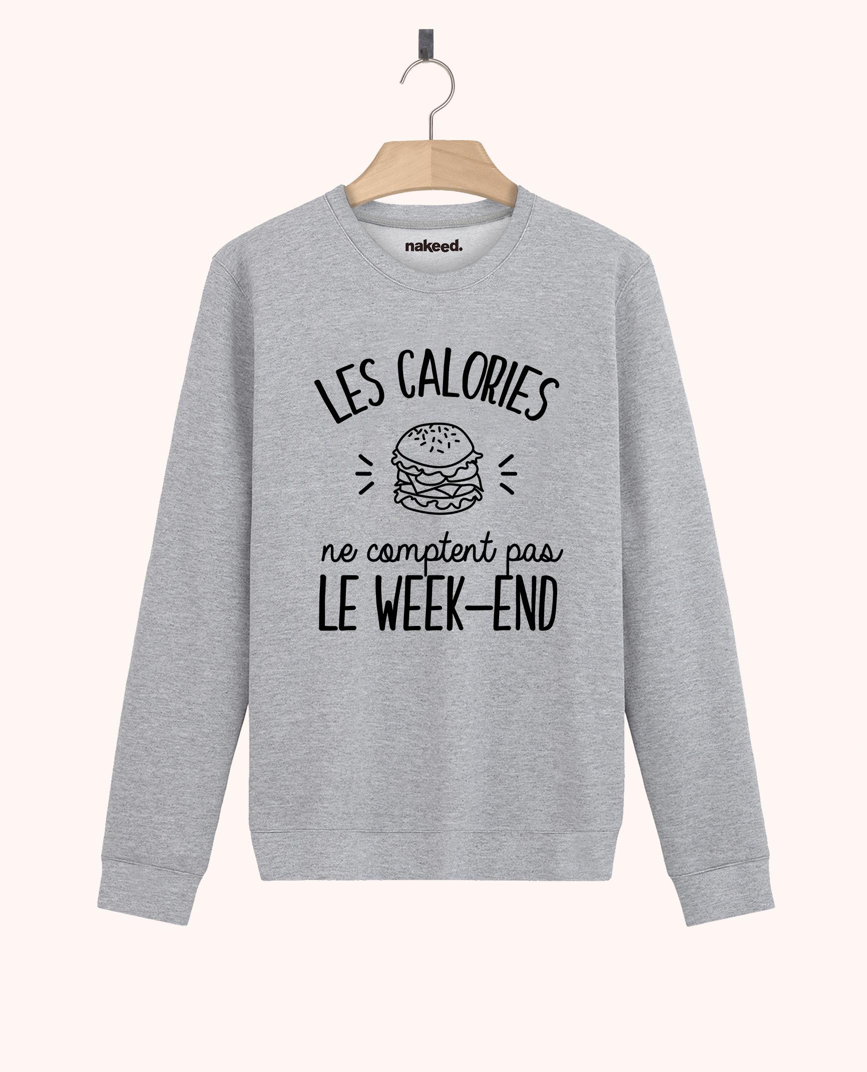 Sweatshirt Les calories ne comptent pas le week-end