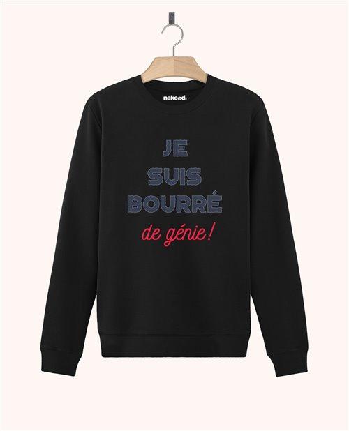 Sweatshirt Je suis bourré de génie