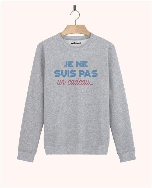 Sweatshirt Je ne suis pas un cadeau