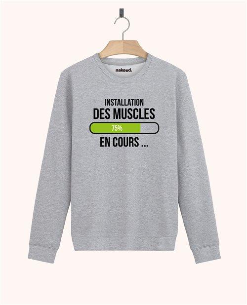Sweatshirt Installation des muscles en cours