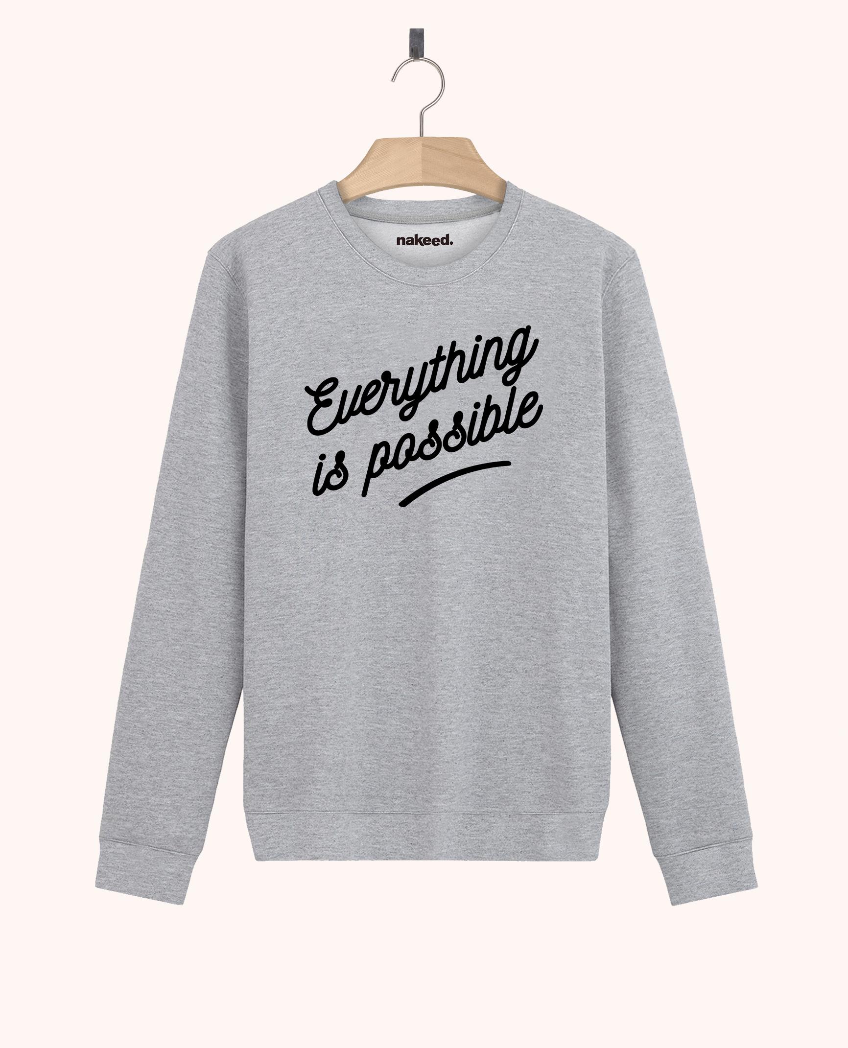 Sweatshirt Everything is possible