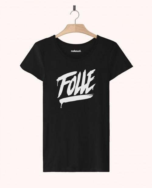 Teeshirt Folle