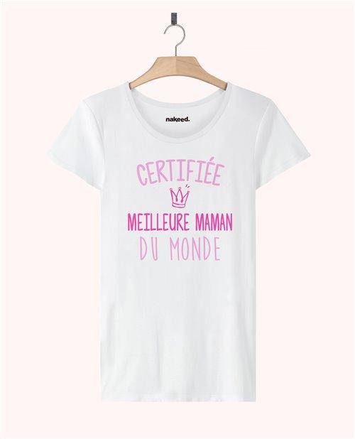 Teeshirt Certifiée meilleure maman