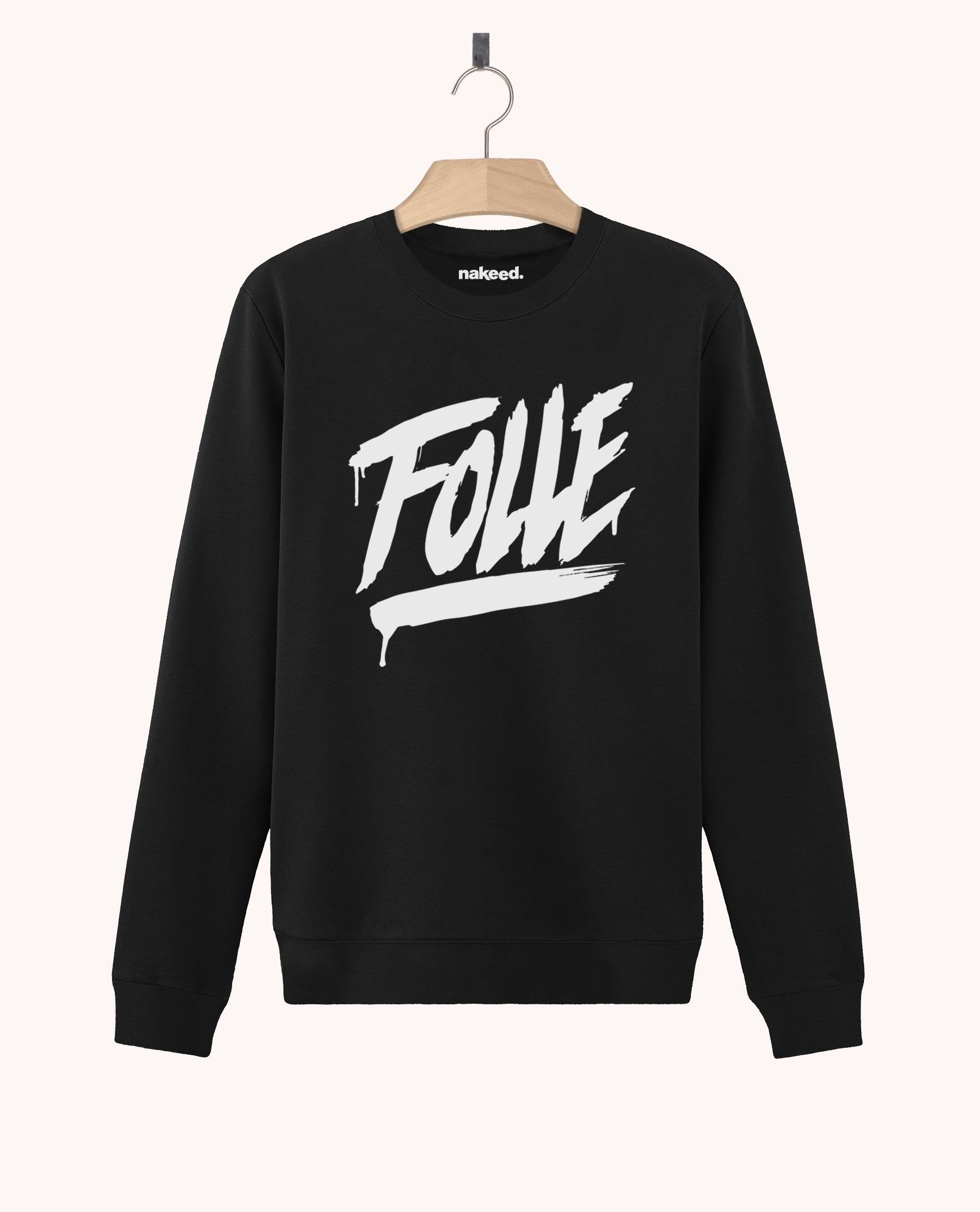 Sweatshirt Folle