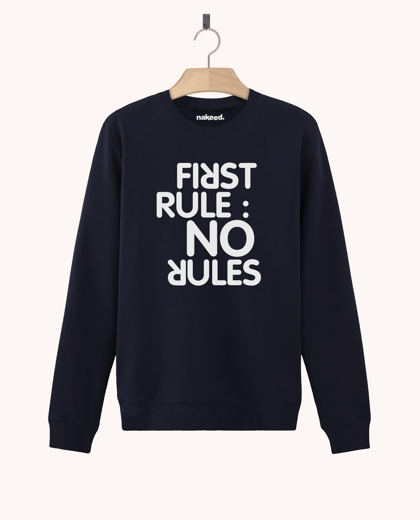 Sweatshirt First Rule No Rules