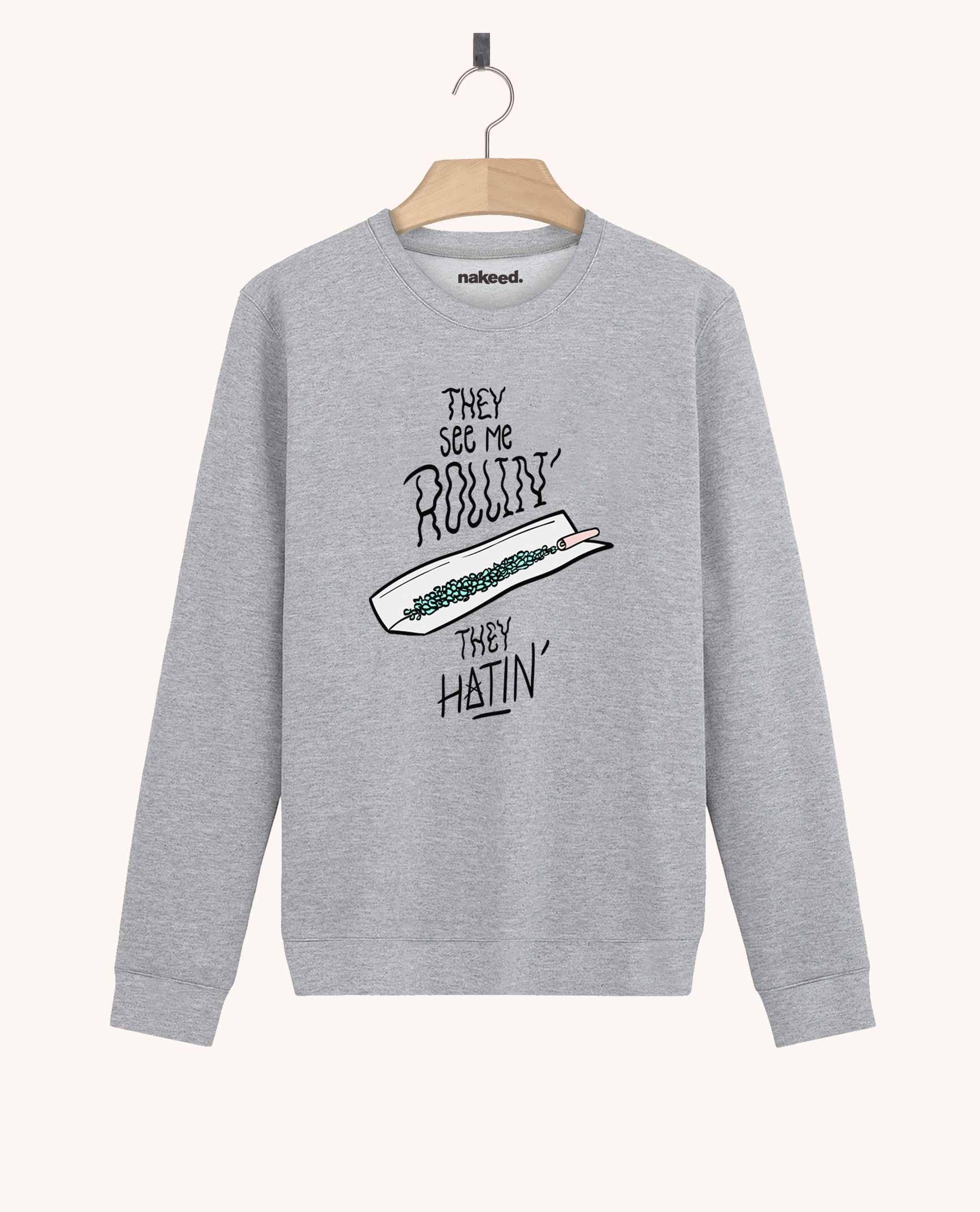 Sweatshirt They See me Rollin