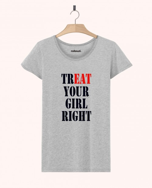 Teeshirt Treat Your Girl Right