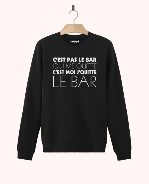 Sweatshirt C'est Moi Je Quitte le Bar