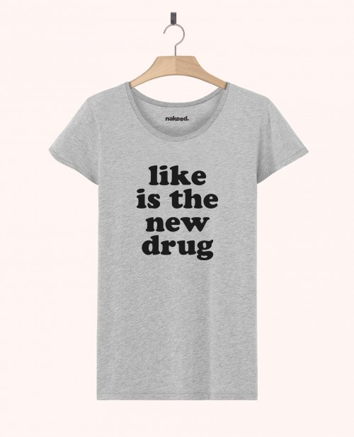 Teeshirt Like is the New Drug