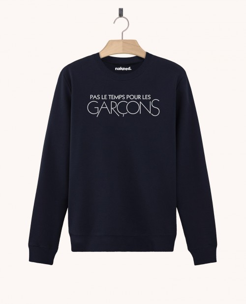 Sweatshirt Pas le Temps Pour les Garçons