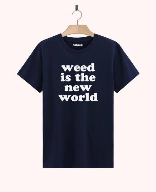 Teeshirt Weed is the New World