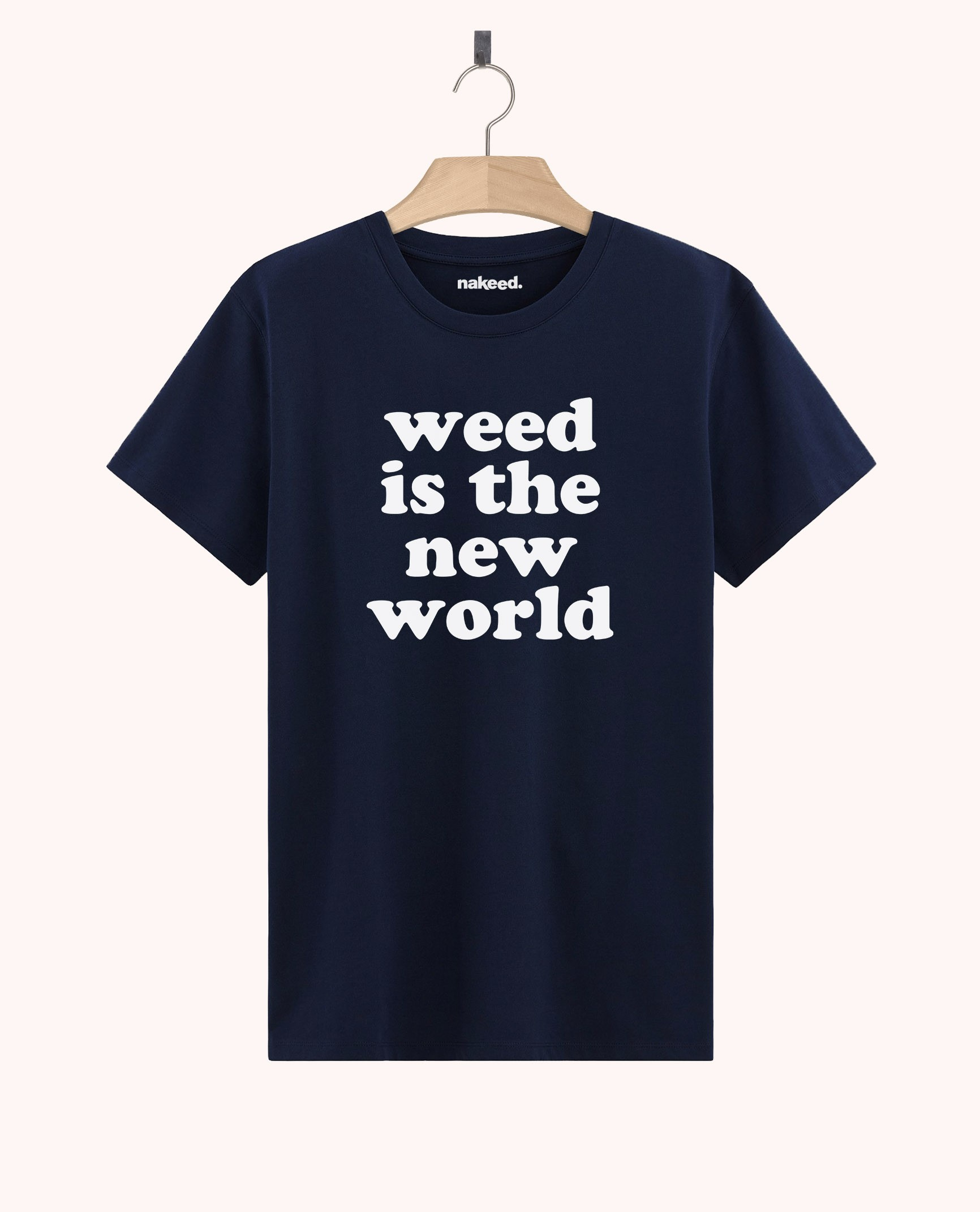 Teeshirt Weed is the New World