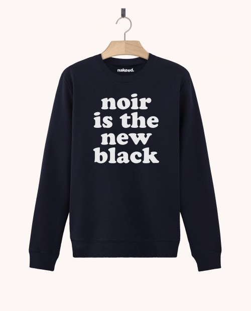 Sweatshirt Noir is the New Black