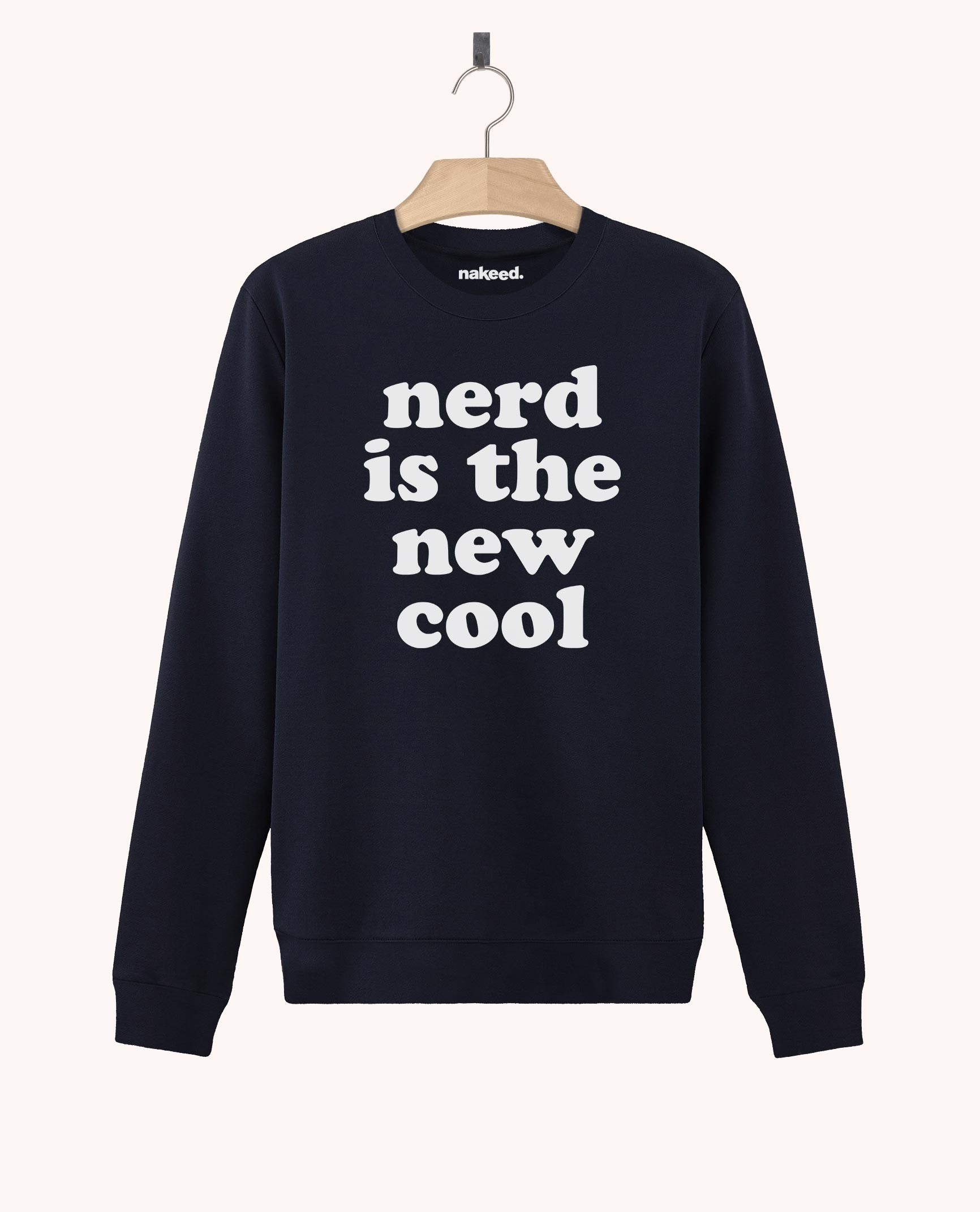 Sweatshirt Nerd is the New Cool