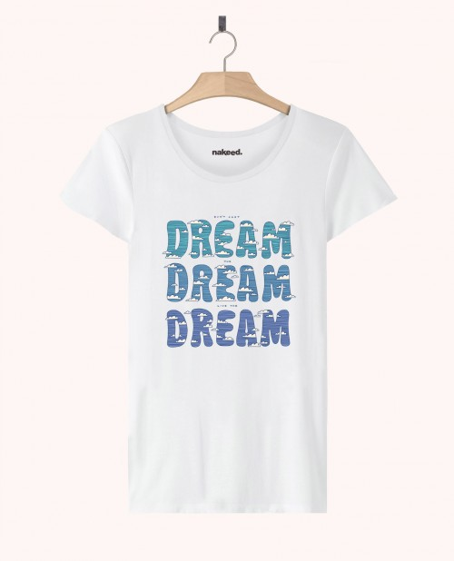 Teeshirt Dream Dream Dream